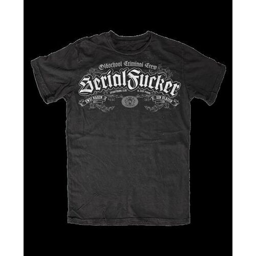 Serial Fucker Shirt